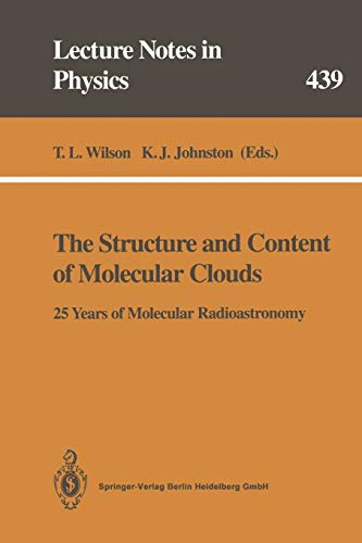 9783662139622: The Structure and Content of Molecular Clouds: 25 Years of Molecular Radioastronomy (Lecture Notes in Physics)