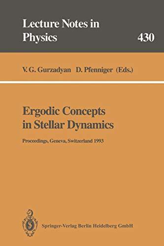 Ergodic Concepts in Stellar Dynamics: Proceedings of an International Workshop Held at Geneva ...