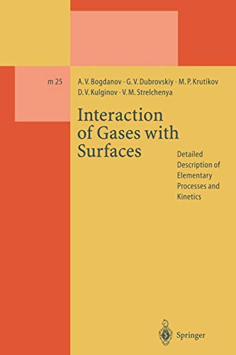 Interaction of Gases with Surfaces: Detailed Description of Elementary Processes and Kinetics (...