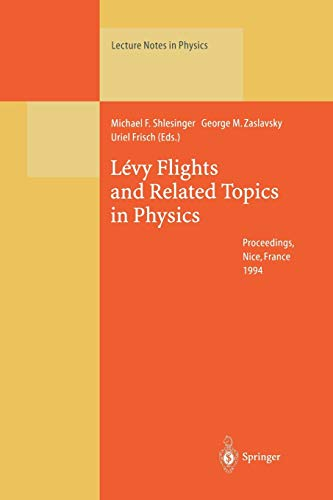 9783662140482: Lévy Flights and Related Topics in Physics: Proceedings of the International Workshop Held at Nice, France, 27–30 June 1994 (Lecture Notes in Physics)