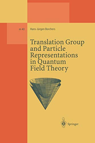 Translation Group and Particle Representations in Quantum Field Theory: HANS-JüRGEN BORCHERS