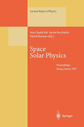 Space Solar Physics: Jean Claude Vial