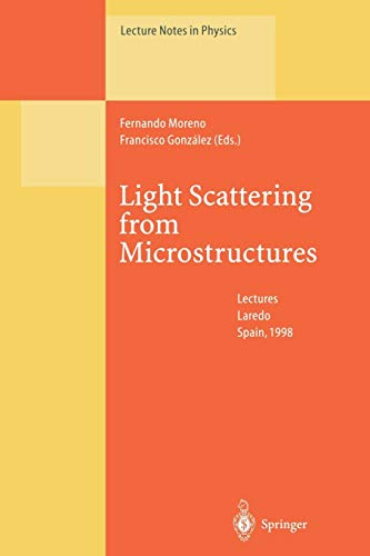 Light Scattering from Microstructures: Lectures of the Summer School of Laredo, University of ...