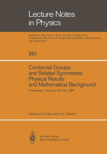 Conformal Groups and Related Symmetries Physical Results and Mathematical Background: A. O. Barut