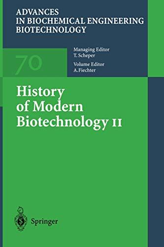 9783662145197: History of Modern Biotechnology II (Advances in Biochemical Engineering/Biotechnology) (Volume 70)