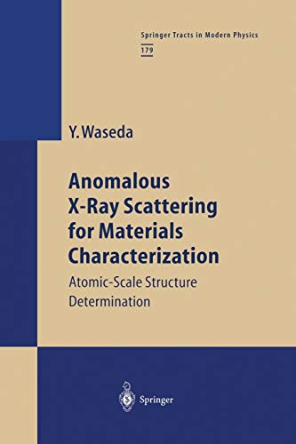 9783662146378: Anomalous X-Ray Scattering for Materials Characterization: Atomic-Scale Structure Determination (Springer Tracts in Modern Physics) (Volume 179)