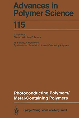 9783662149034: Photoconducting Polymers/Metal-Containing Polymers: 115 (Advances in Polymer Science)