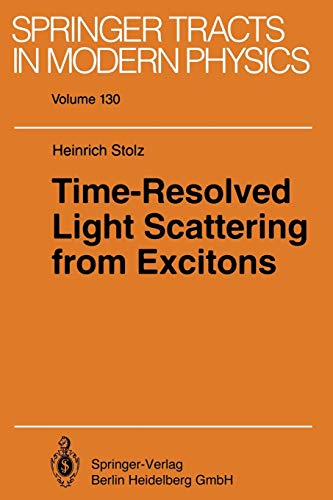 Time-Resolved Light Scattering from Excitons: Heinrich Stolz