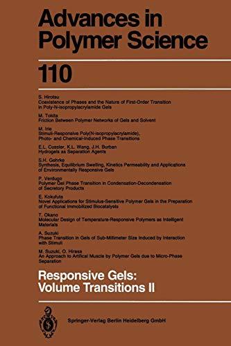Responsive Gels: Volume Transitions II (Advances in Polymer Science) (Volume 110): Springer