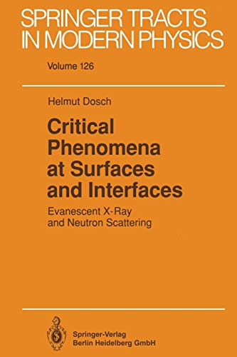 9783662149751: Critical Phenomena at Surfaces and Interfaces: Evanescent X-Ray and Neutron Scattering: Volume 126 (Springer Tracts in Modern Physics)