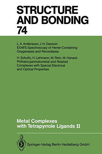 9783662150030: Metal Complexes with Tetrapyrrole Ligands II (Structure and Bonding) (Volume 74)