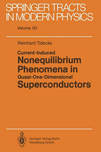 9783662150436: Current-Induced Nonequilibrium Phenomena in Quasi-One-Dimensional Superconductors: Volume 121 (Springer Tracts in Modern Physics)