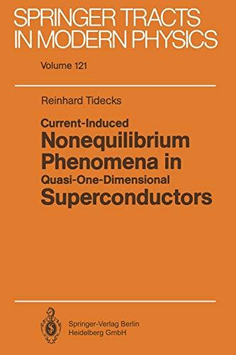 9783662150436: Current-Induced Nonequilibrium Phenomena in Quasi-One-Dimensional Superconductors (Springer Tracts in Modern Physics) (Volume 121)