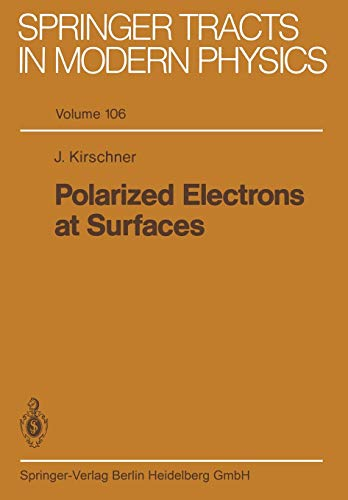 9783662152195: Polarized Electrons at Surfaces (Springer Tracts in Modern Physics)