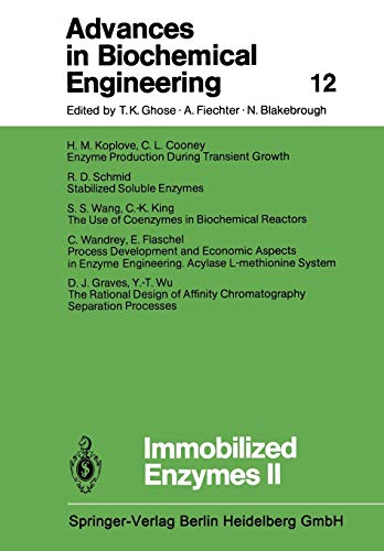 9783662154267: Immobilized Enzymes II (Advances in Biochemical Engineering/Biotechnology) (Volume 12)