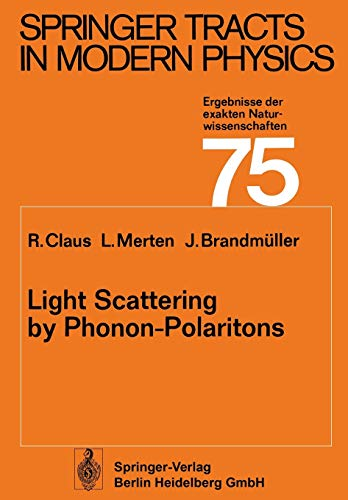 9783662155363: Light Scattering by Phonon-Polaritons (Springer Tracts in Modern Physics)