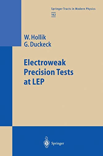 9783662156551: Electroweak Precision Tests at LEP (Springer Tracts in Modern Physics) (Volume 162)