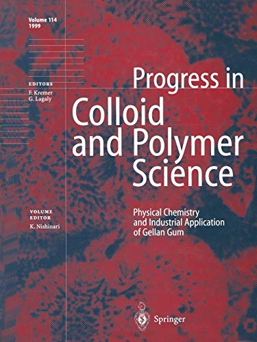 9783662156575: Physical Chemistry and Industrial Application of Gellan Gum (Progress in Colloid and Polymer Science)