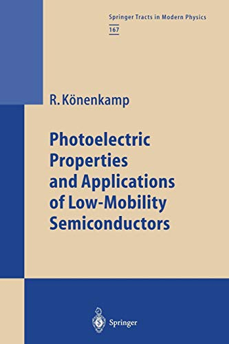 9783662156698: Photoelectric Properties and Applications of Low-Mobility Semiconductors (Springer Tracts in Modern Physics)