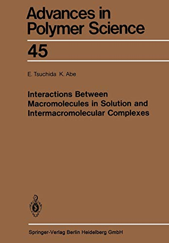 Interactions Between Macromolecules in Solution and Intermacromolecular Complexes: K. Abe