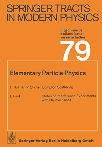 9783662158555: Elementary Particle Physics (Springer Tracts in Modern Physics)