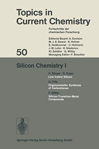 9783662159460: Silicon Chemistry I (Topics in Current Chemistry)