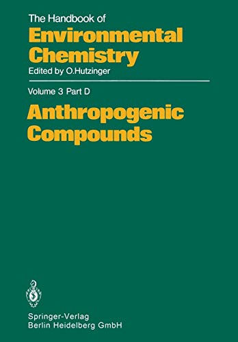Anthropogenic Compounds. Anthropogenic Compounds: R.F. Addison (contributions),