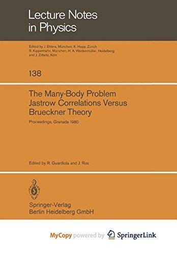 9783662176757: The Many-Body Problem. Jastrow Correlations Versus Brueckner Theory: Proceedings of the Third Topical School Held in Granada (Spain), September 22-27, 1980
