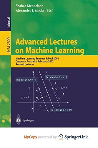 9783662180853: Advanced Lectures on Machine Learning: Machine Learning Summer School 2002, Canberra, Australia, February 11-22, 2002, Revised Lectures