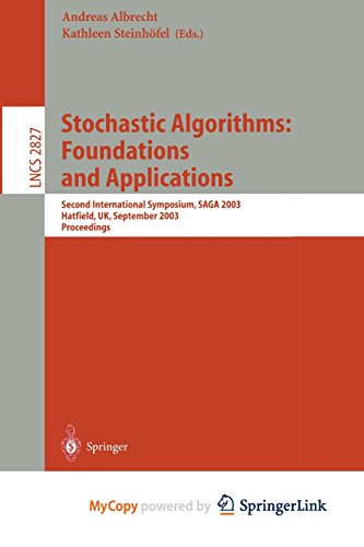 9783662190586: Stochastic Algorithms: Foundations and Applications : Second International Symposium, SAGA 2003, Hatfield, UK, September 22-23, 2003, Proceedings