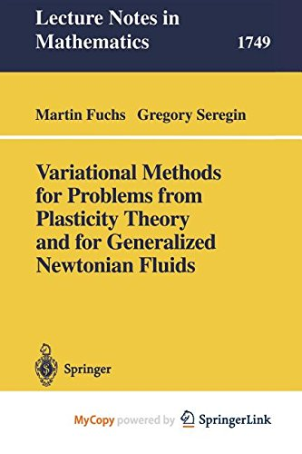 9783662202579: Variational Methods for Problems from Plasticity Theory and for Generalized Newtonian Fluids