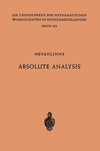 9783662215944: Absolute Analysis (Grundlehren der mathematischen Wissenschaften) (German Edition)