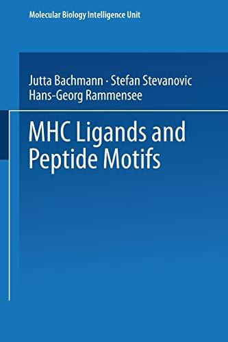 9783662221648: MHC Ligands and Peptide Motifs (Molecular Biology Intelligence Unit)