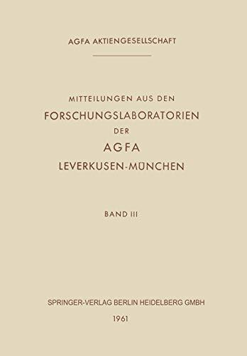 Mitteilungen aus den Forschungslaboratorien der Agfa Leverkusen-München: ...