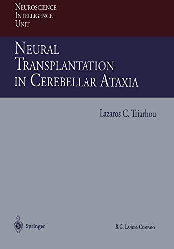 Neural Transplantation in Cerebellar Ataxia: LAZAROS TRIARHOU