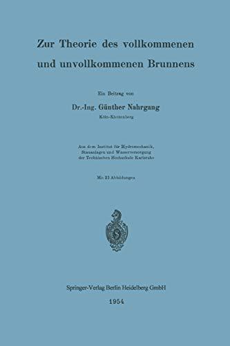 9783662226964: Zur Theorie des vollkommenen und unvollkommenen Brunnens (German Edition)