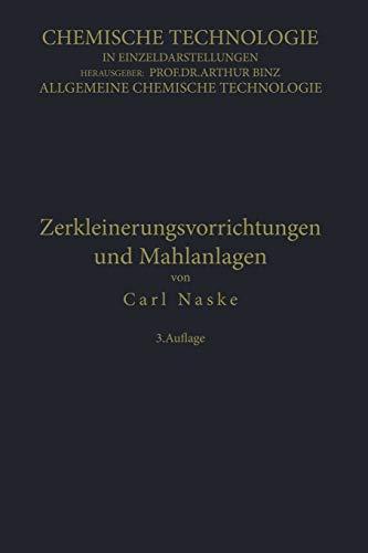 9783662227343: Zerkleinerungs-Vorrichtungen und Mahlanlagen (Chemische Technologie in Einzeldarstellungen) (German Edition)