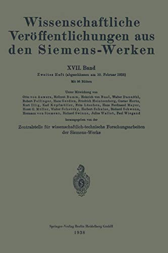 9783662227459: 17: Wissenschaftliche Veröffentlichungen aus den Siemens-Werken: XVII. Band (German Edition)