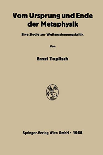 9783662228104: Vom Ursprung und Ende der Metaphysik: Eine Studie zur Weltanschauungskritik (German Edition)