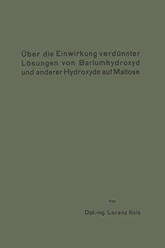 Über die Einwirkung verdünnter Là sungen von Bariumhydroxyd und ...