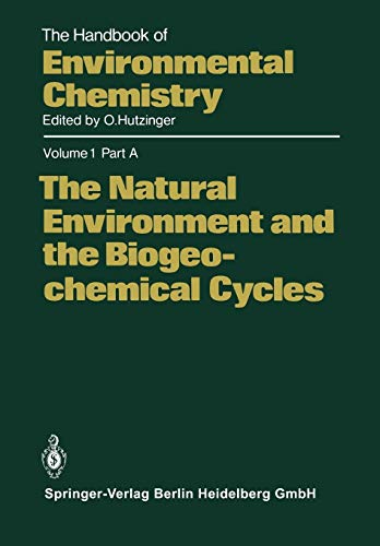 9783662229880: The Natural Environment and the Biogeochemical Cycles (The Handbook of Environmental Chemistry)
