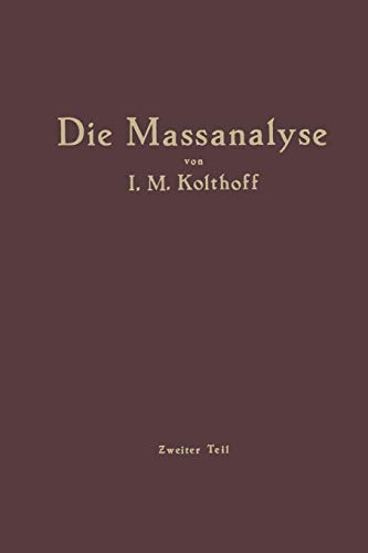 9783662240502: Die Massanalyse: Zweiter Teil Die Praxis der Massanalyse