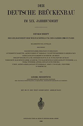9783662243343: Der Deutsche Brückenbau im XIX. Jahrhundert: Denkschrift bei Gelegenheit der Weltausstellung des Jahres 1900 in Paris
