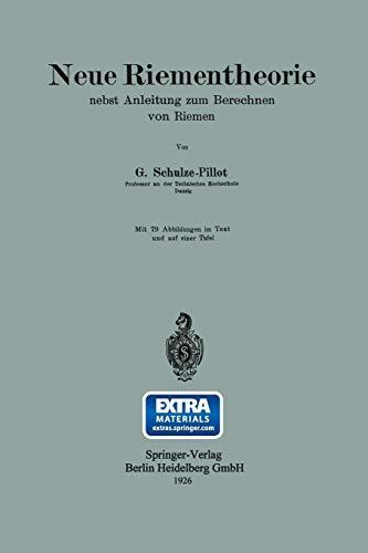 9783662269114: Neue Riementheorie: nebst Anleitung zum Berechnen von Riemen (German Edition)