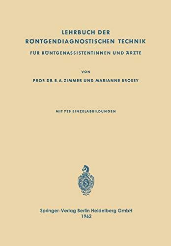 9783662269992: Lehrbuch der Röntgendiagnostischen Technik: Für Röntgenassistentinnen und Ärzte (German Edition)