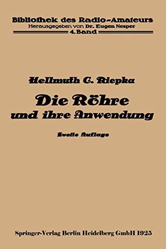 Die RÃ hre und ihre Anwendung: HELLMUTH C. RIEPKA