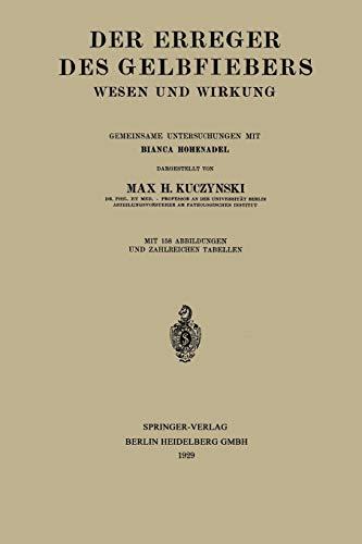 Der Erreger des Gelbfiebers: Max Hans Kuczynski