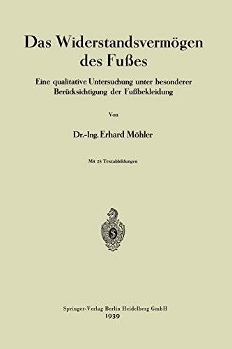 9783662276983: Das Widerstandsvermögen des Fußes: Eine qualitative Untersuchung unter besonderer Berücksichtigung der Fußbekleidung (German Edition)