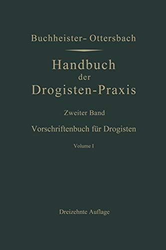 9783662279854: Vorschriftenbuch Fur Drogisten: Die Herstellung Der Gebrauchlichen Verkaufsartikel