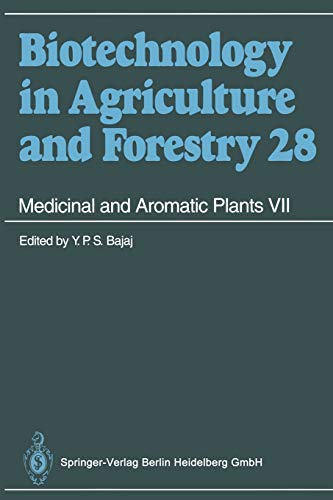 Medicinal and Aromatic Plants VII (Biotechnology in Agriculture and Forestry): Professor Dr. Y. P. ...